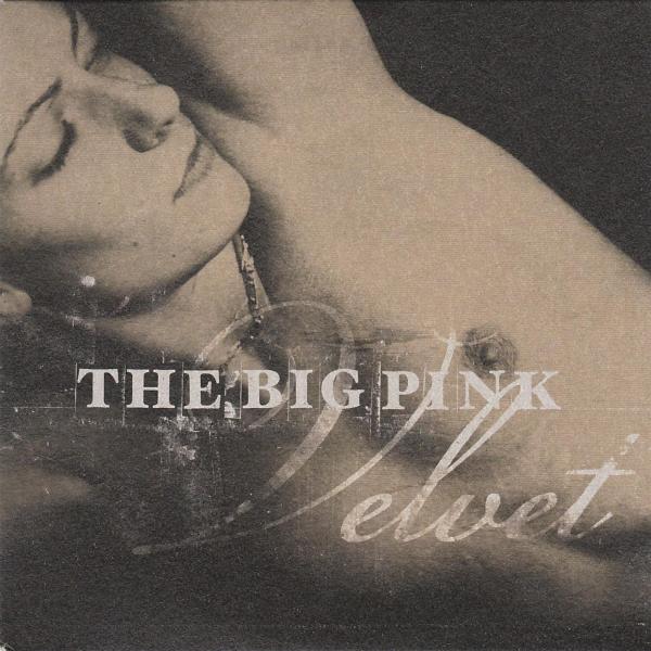The_Big_Pink-Velvet