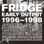 Fridge_-_Early_Output