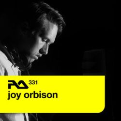 07_Joy_Orbison_Resident_Advisor_Podcast_331
