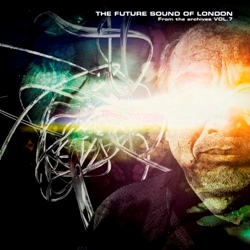 18_Future_Sound_Of_London_-_From_The_Archives_vol7