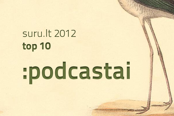 suru-top-10-podcastai-2012