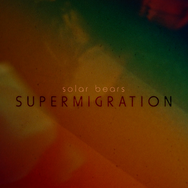 Solar_Bears_-_Supermigration