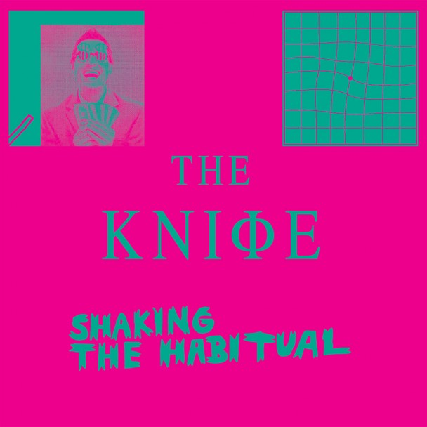 08_The_Knife_-_Shaking_The_Habitual