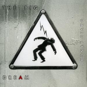 XX_David_Lynch_-_The_Big_Dream