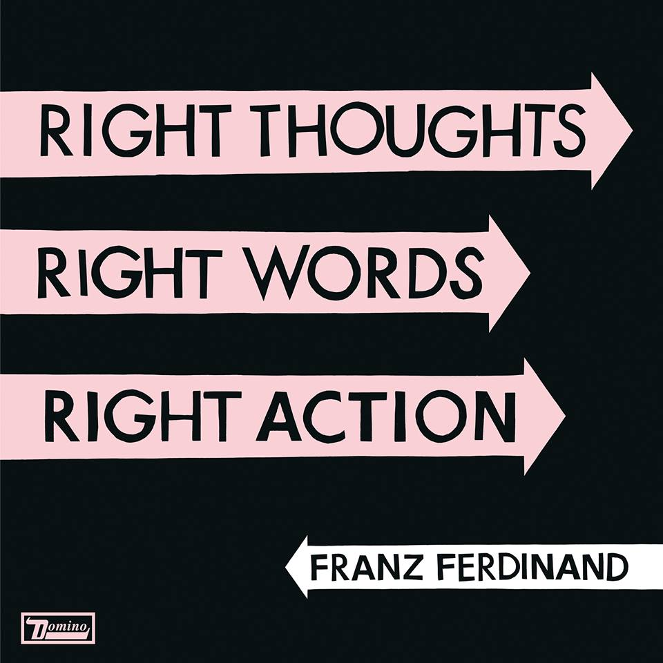 XX_Franz_Ferdinand_-_Right_Thoughts_Right_Words_Right_Action