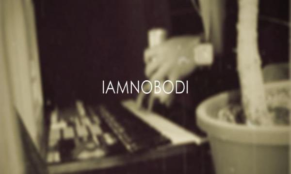 IAMNOBODI