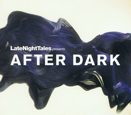 Bill Brewster - LateNightTales presents After Dark