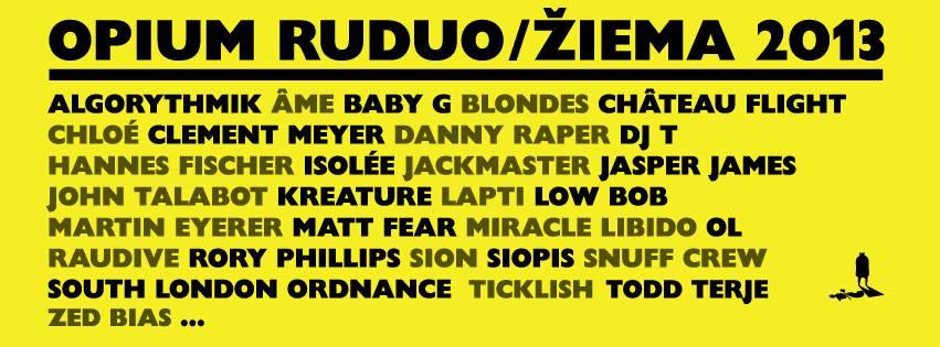 OpiumClub_RuduoZiema2013