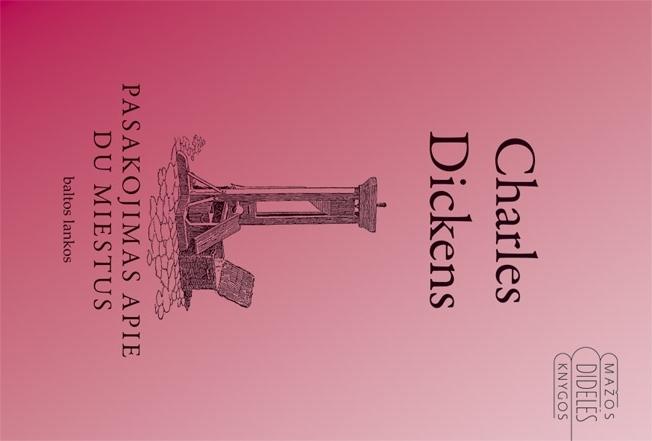 Charles_Dickesn_-_pasakojimai apie du miestus