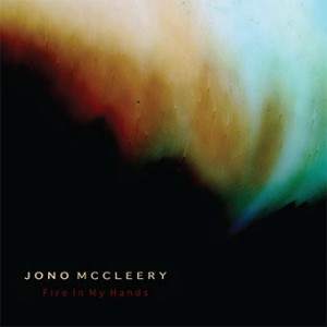 02_Jono_Mccleery_-_Fire_In_My_Hands