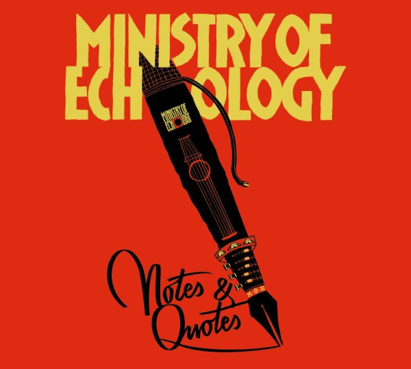 Ministry_Of_Echology_-_Notes_&_Quotes