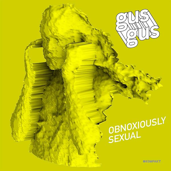 GusGus_-_Obnoxiously_Sexual