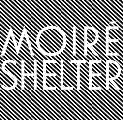 08_Moire_-_Shelter