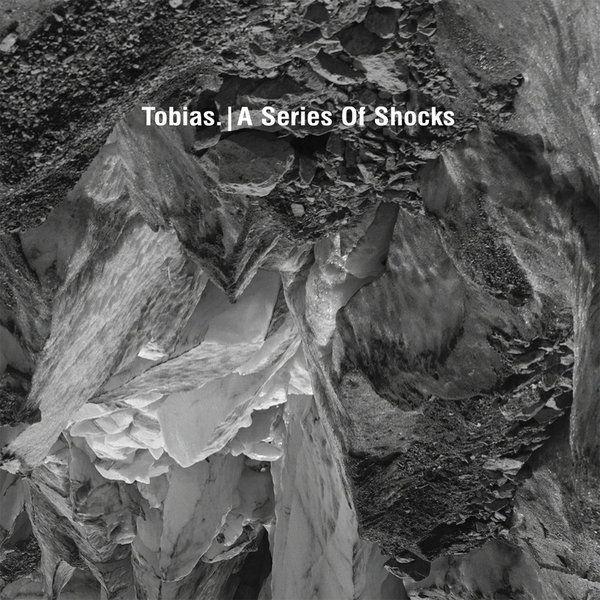 10_Tobias_-_A_Series_of_Shocks