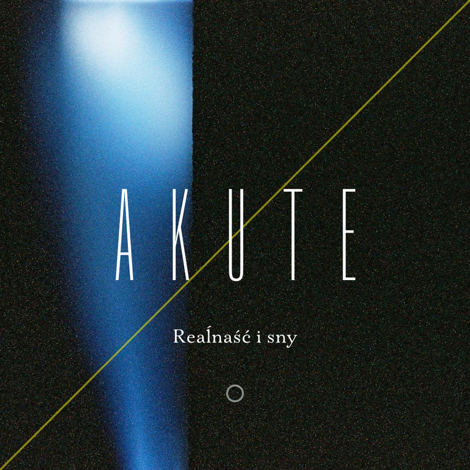 19_Akute_-_Realnasc_i_sny