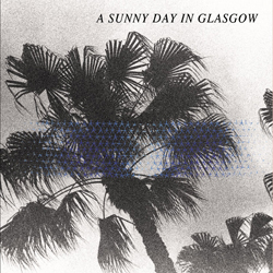 20_A_Sunny_Day_In_Glasgow_-_Sea_When_Absent