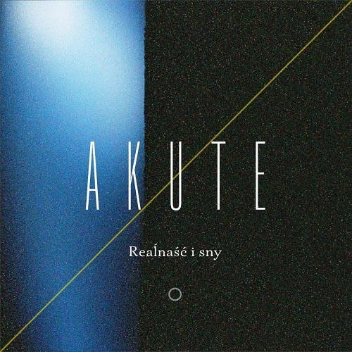 04_Akute_-_Realnasc_i_sny