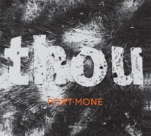 05_Port_Mone_-_Thou