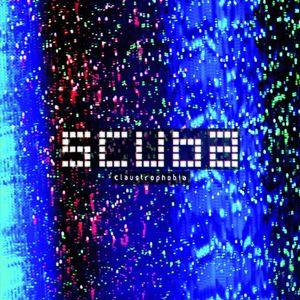 Scuba_-_Claustrophobia