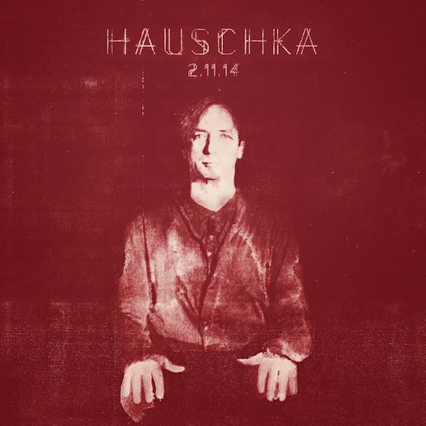 Hauschka_-_2.11.14