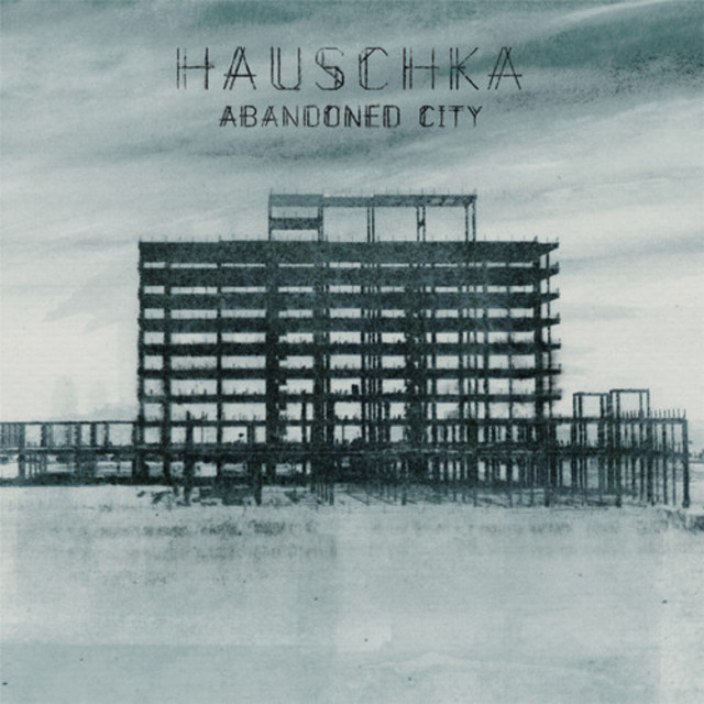 Hauschka_-_Abandoned_City