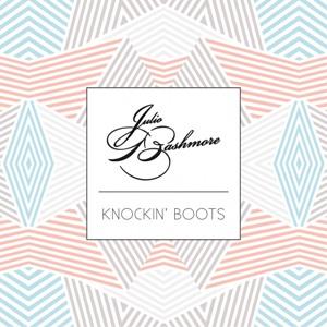 Julio_Bashmore_-_Knockin_Boots