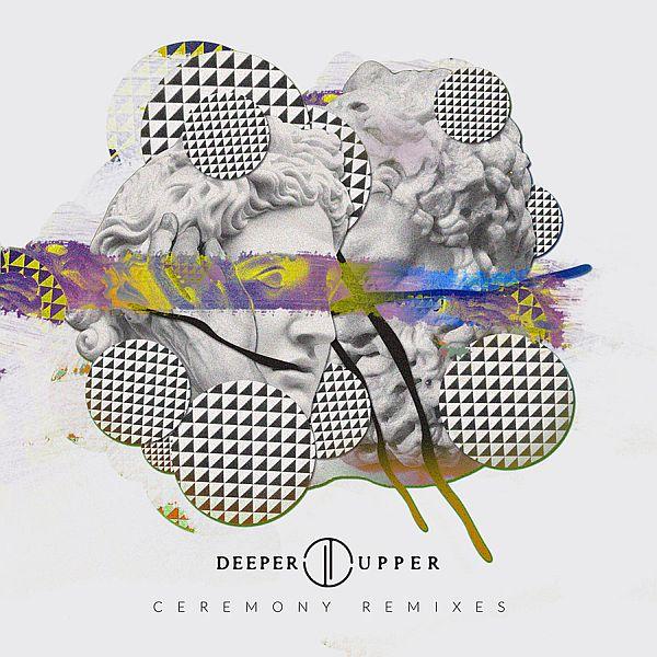 Deeper_Upper_-_Creremony_Remixes