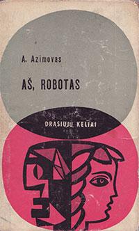 04_Isaac_Asimov_As_robotas
