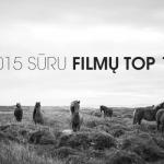 SURU.lt 2015 top 10 filmai