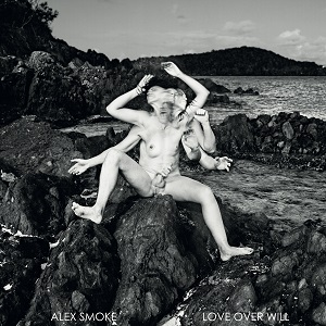 Alex_Smoke_-_Love_Over_Will