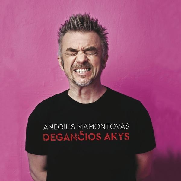 Andrius Mamontovas_-_Degancios Akys