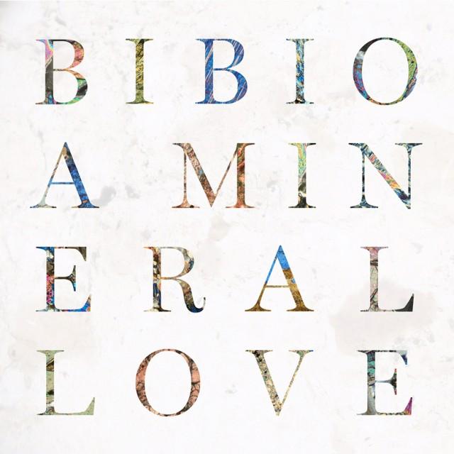 Bibio_-_A Mineral Love
