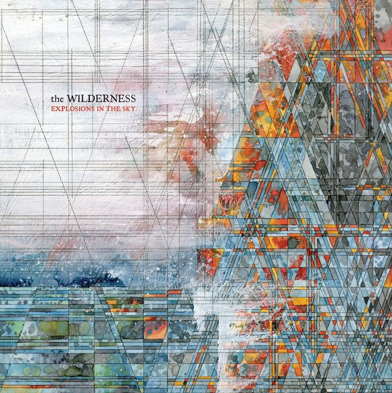 Explosions in the Sky_-_The Wilderness