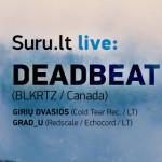 Suru.lt atsiveža Deadbeat