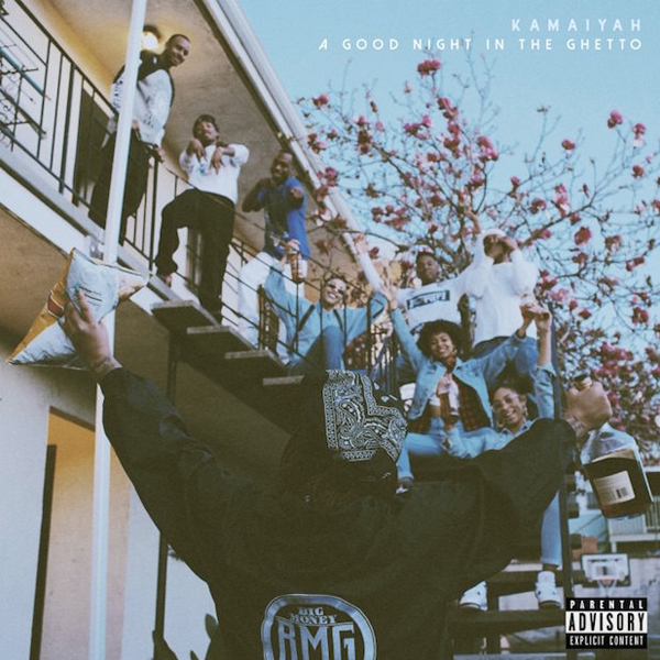 Kamaiyah_-_A_Good_Night_In_The_Ghetto