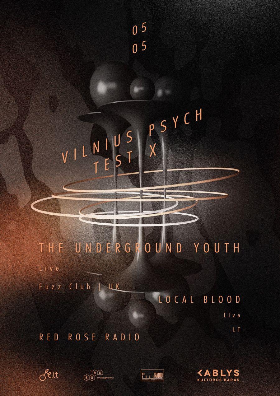 VILNIUS PSYCH TEST X - THE UNDERGROUND YOUTH
