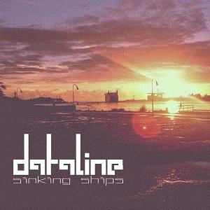 Dataline_-_Sinking_Ships