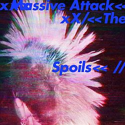 03_Massive_Attack_-_The_Spoils
