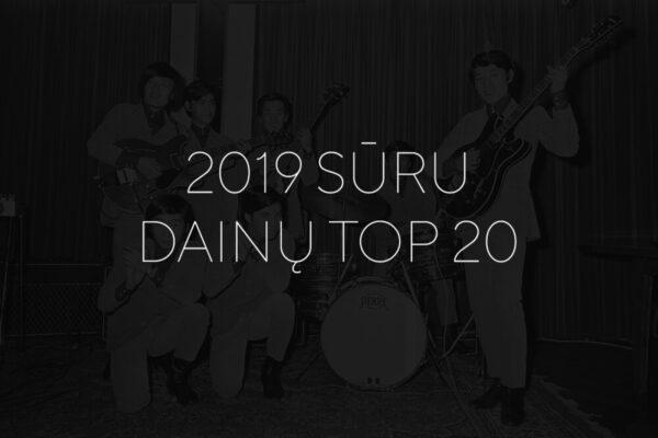 SURU.lt 2019 top 20 dainos
